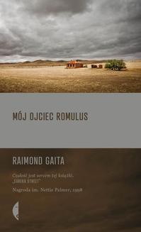 Chomikuj, ebook online Mój ojciec Romulus. Raimond Gaita