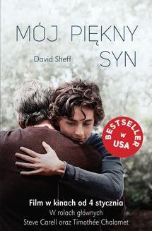 Chomikuj, pobierz ebook online Mój piękny syn. David Sheff