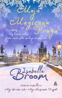 Ebook Moja Magiczna Praga pdf
