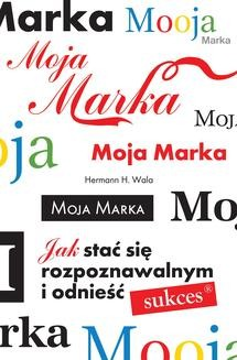 Chomikuj, ebook online Moja marka. Hermann H. Wala