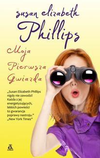 Chomikuj, ebook online Moja pierwsza gwiazda. Susan Elizabeth Phillips