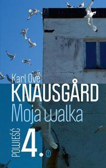 Chomikuj, ebook online Moja walka. Księga 4. Karl Ove Knausgård