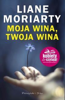 Ebook Moja wina,twoja wina pdf