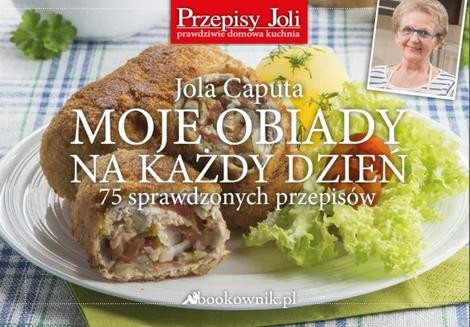 Chomikuj, pobierz ebook online Moje obiady na każdy dzień. Jola Caputa