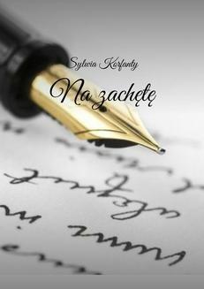 Chomikuj, ebook online Moje pierwsze wiersze – na zachętę. Sylwia Korfanty