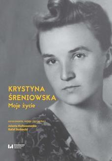 Chomikuj, ebook online Moje życie. Krystyna Śreniowska