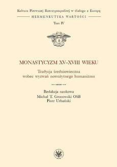 Ebook Monastycyzm XV-XVIII w. pdf