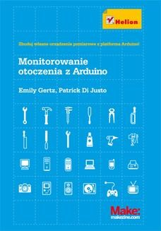 Chomikuj, ebook online Monitorowanie otoczenia z Arduino. Emily Gertz