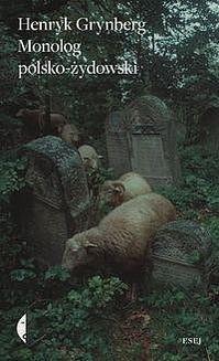 Chomikuj, ebook online Monolog polsko żydowski. Henryk Grynberg