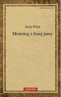 Chomikuj, pobierz ebook online Monolog z lisiej jamy. Jerzy Pilch