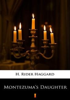 Chomikuj, ebook online Montezumas Daughter. H. Rider Haggard
