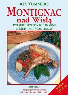 Chomikuj, pobierz ebook online Montignac nad Wisłą. Ria Tummers