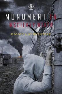 Chomikuj, ebook online Monument 14. Wściekły wiatr. Emmy Laybourne