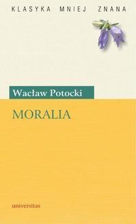 Chomikuj, ebook online Moralia. Wacław Potocki