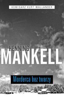 Chomikuj, ebook online Morderca bez twarzy. Henning Mankell
