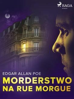 Chomikuj, ebook online Morderstwo na Rue Morgue. Edgar Allan Poe