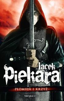 Chomikuj, pobierz ebook online Mordimer Madderdin. Płomień i krzyż, tom 1 (wyd. II). Jacek Piekara