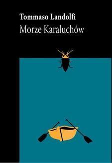 Chomikuj, ebook online Morze Karaluchów. Tommaso Landolfi