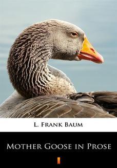 Ebook Mother Goose in Prose pdf
