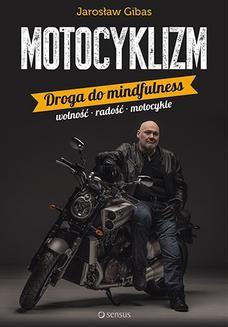 Chomikuj, ebook online Motocyklizm. Droga do mindfulness. Jarosław Gibas