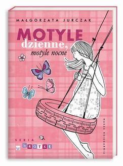 Chomikuj, ebook online Motyle dzienne, motyle nocne. Małgorzata Jurczak
