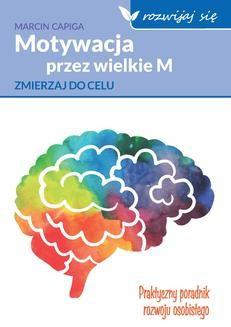 Ebook Motywacja przez wielkie M pdf