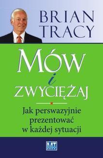 Chomikuj, ebook online Mów i zwyciężaj. Tracy Brian