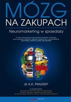 Chomikuj, ebook online Mózg na zakupach. Neuromarketing w sprzedaży. A. K. Pradeep