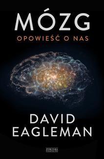 Chomikuj, ebook online Mózg. Opowieść o nas. David Eagleman