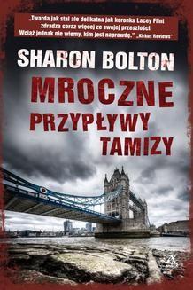 Chomikuj, ebook online Mroczne przypływy Tamizy. Sharon Bolton