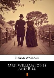Chomikuj, ebook online Mrs. William Jones and Bill. Edgar Wallace