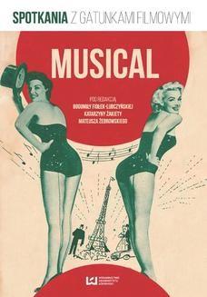 Chomikuj, ebook online Musical. Spotkania z gatunkami filmowymi. Bogumiła Fiołek-Lubczyńska