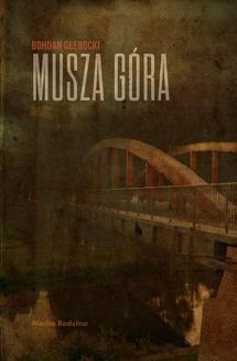 Chomikuj, ebook online Musza Góra. Bohdan Głębocki