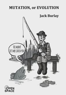 Chomikuj, ebook online Mutation, or evolution. Jack Burlay
