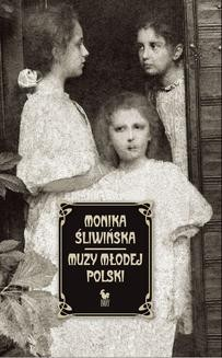 Chomikuj, ebook online Muzy Młodej Polski. Monika Śliwińska