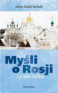 Chomikuj, ebook online Myśli o Rosji… i nie tylko. Adam Daniel Rotfeld