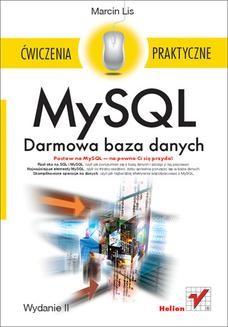 Chomikuj, ebook online MySQL. Darmowa baza danych. Ćwiczenia praktyczne. Wydanie II. Marcin Lis