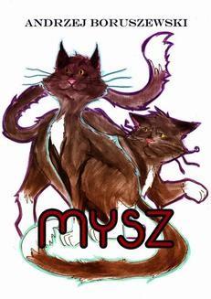 Chomikuj, ebook online Mysz. Andrzej Boruszewski