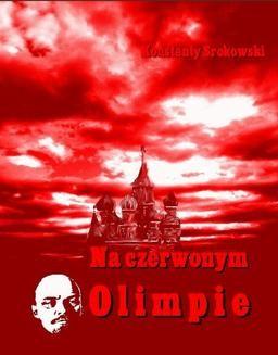 Chomikuj, ebook online Na czerwonym Olimpie. Konstanty Srokowski