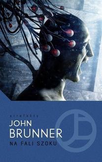 Chomikuj, ebook online Na fali szoku. John Brunner