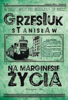 Chomikuj, ebook online Na marginesie życia. Stanisław Grzesiuk