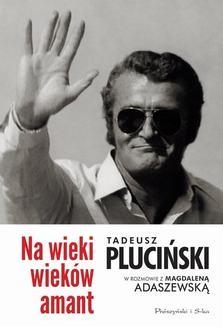 Chomikuj, ebook online Na wieki wieków amant. Magdalena Adaszewska
