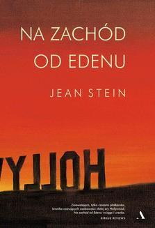 Chomikuj, ebook online Na zachód od Edenu. Jean Stein