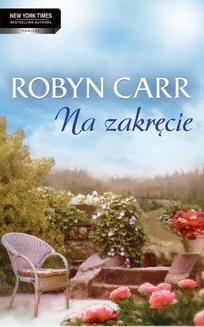 Chomikuj, ebook online Na zakręcie. Robyn Carr