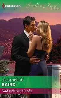 Chomikuj, ebook online Nad jeziorem Garda. Jacqueline Baird