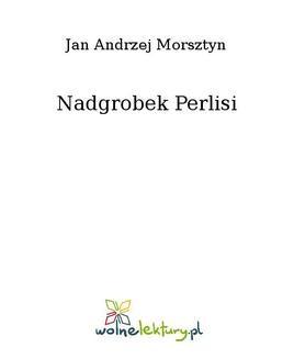 Chomikuj, ebook online Nadgrobek Perlisi. Jan Andrzej Morsztyn