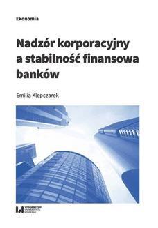 Chomikuj, ebook online Nadzór korporacyjny a stabilność finansowa banków. Emilia Klepczarek