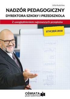 Chomikuj, ebook online Nadzór pedagogiczny dyrektora szkoły i przedszkola z uwzględnieniem najnowszych przepisów. Zofia Rudzińska