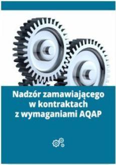 Chomikuj, ebook online Nadzór zamawiającego w kontraktach z wymaganiami AQAP. Mariusz Lewandowski