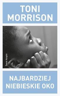 Chomikuj, ebook online Najbardziej niebieskie oko. Toni Morrison